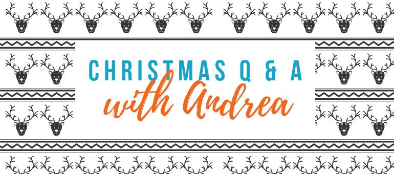 Christmas Q & A andrea