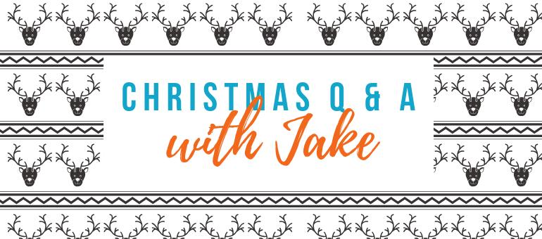 Christmas Q & A jake
