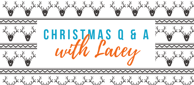 Christmas Q & A lacey