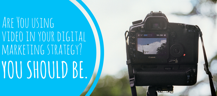 Are you using video in your digital marketing strategy? You should be.