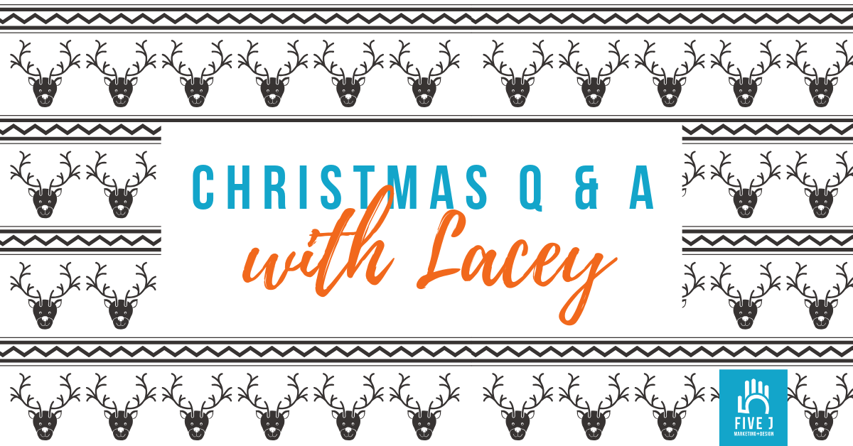 Christmas Q & A lacey - FB