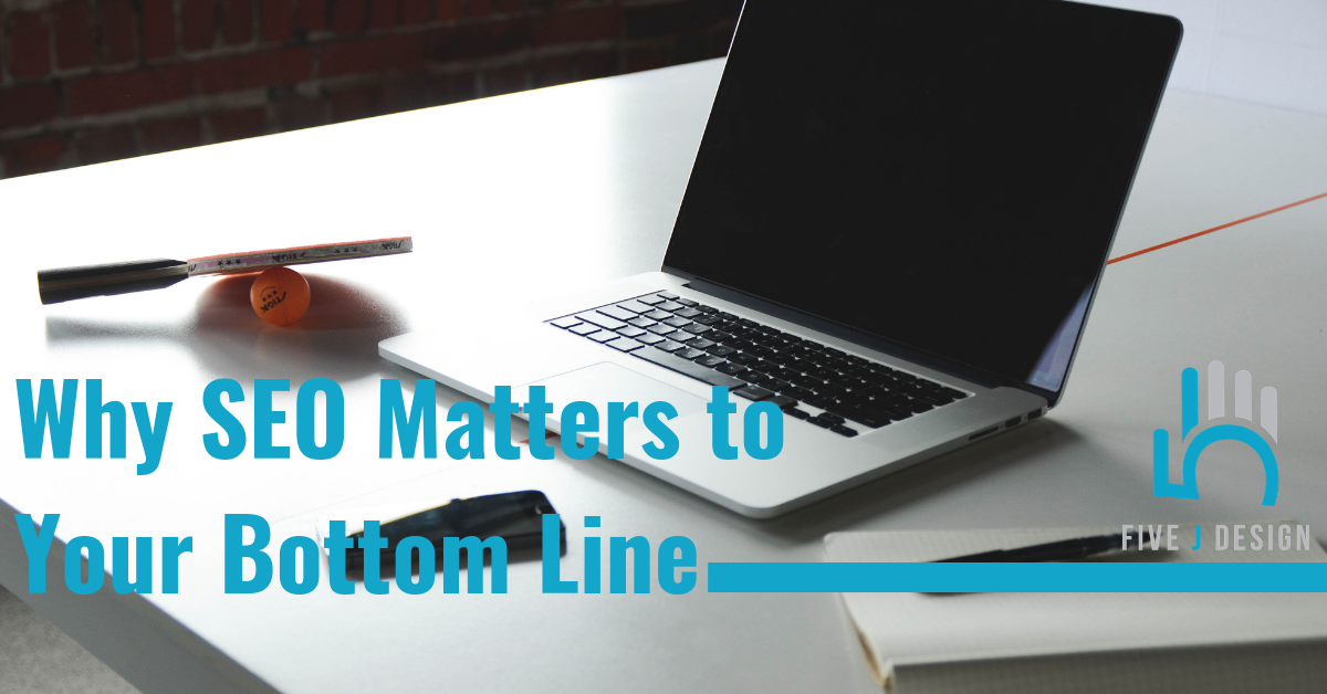Why SEO Matters to Your Bottom Line (1)